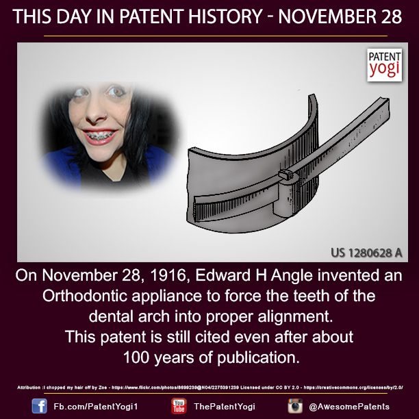 On November 28, 1916, Edward H Angle invented an Orthodontic appliance to force the teeth of the dental arch into proper alignment