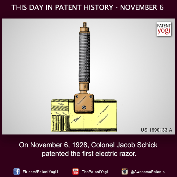 PatentYogi-On-November-6-1928-Colonel-Jacob-Schick-patented-the-first-electric-razor