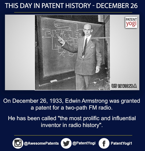 PatentYogi_On December 26, 1933, Edwin Armstrong was granted a patent for a two-path FM radio