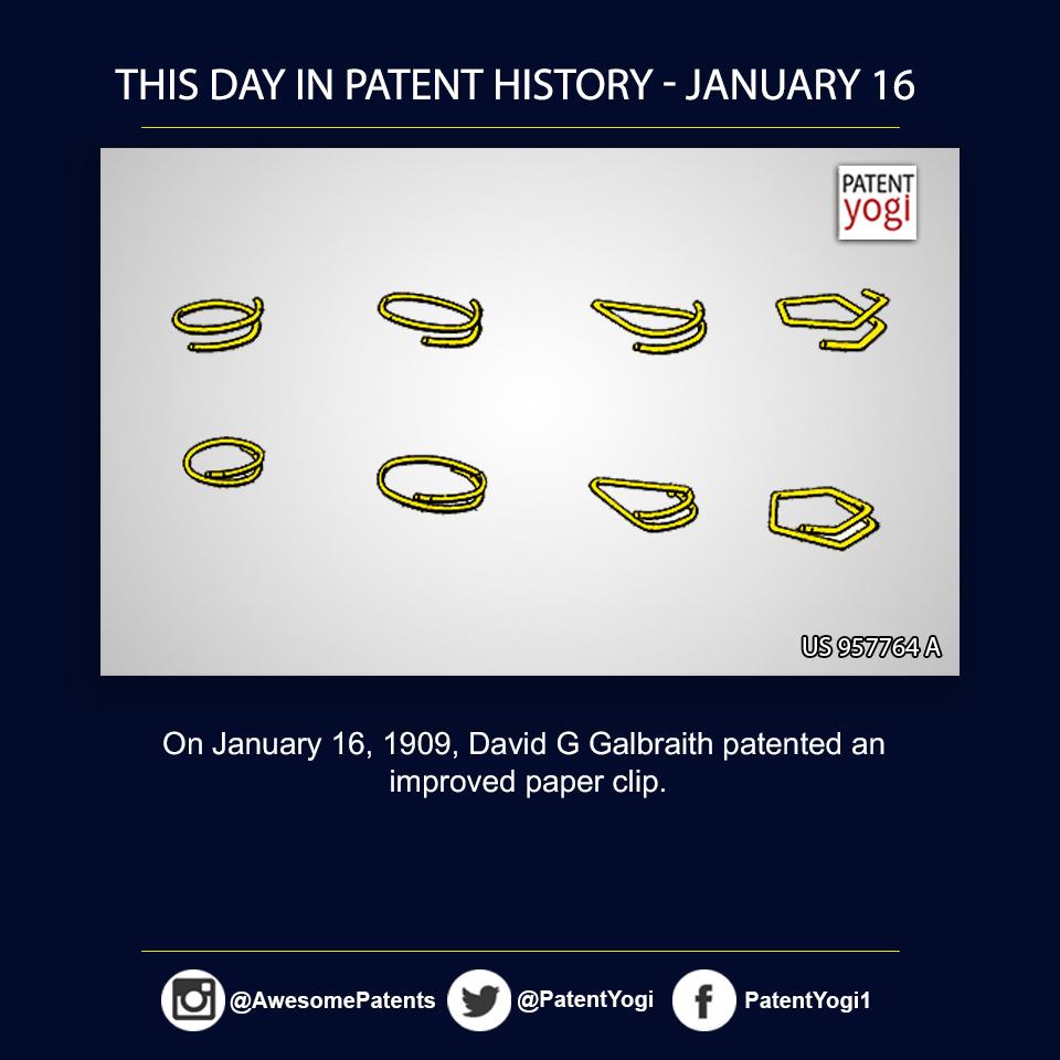 PatentYogi_On January 16, 1909, David G Galbraith patented an improved paper clip