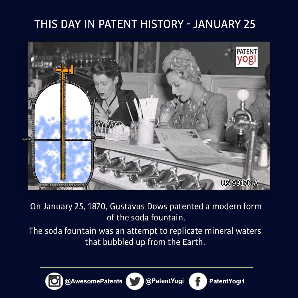 PatentYogi_On January 25, 1870, Gustavus Dows patented a modern form of the soda fountain