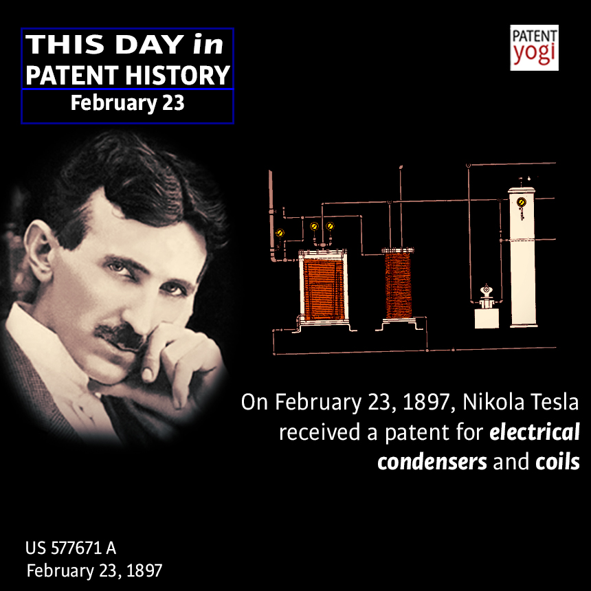 This Day In Patent History On February 23 1897 Nikola