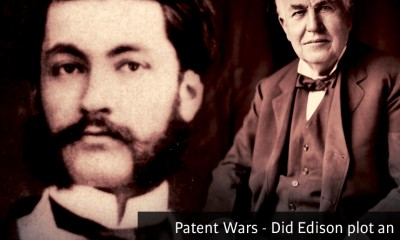 Patent Wars - Did Edison plot an assassination to steal an invention