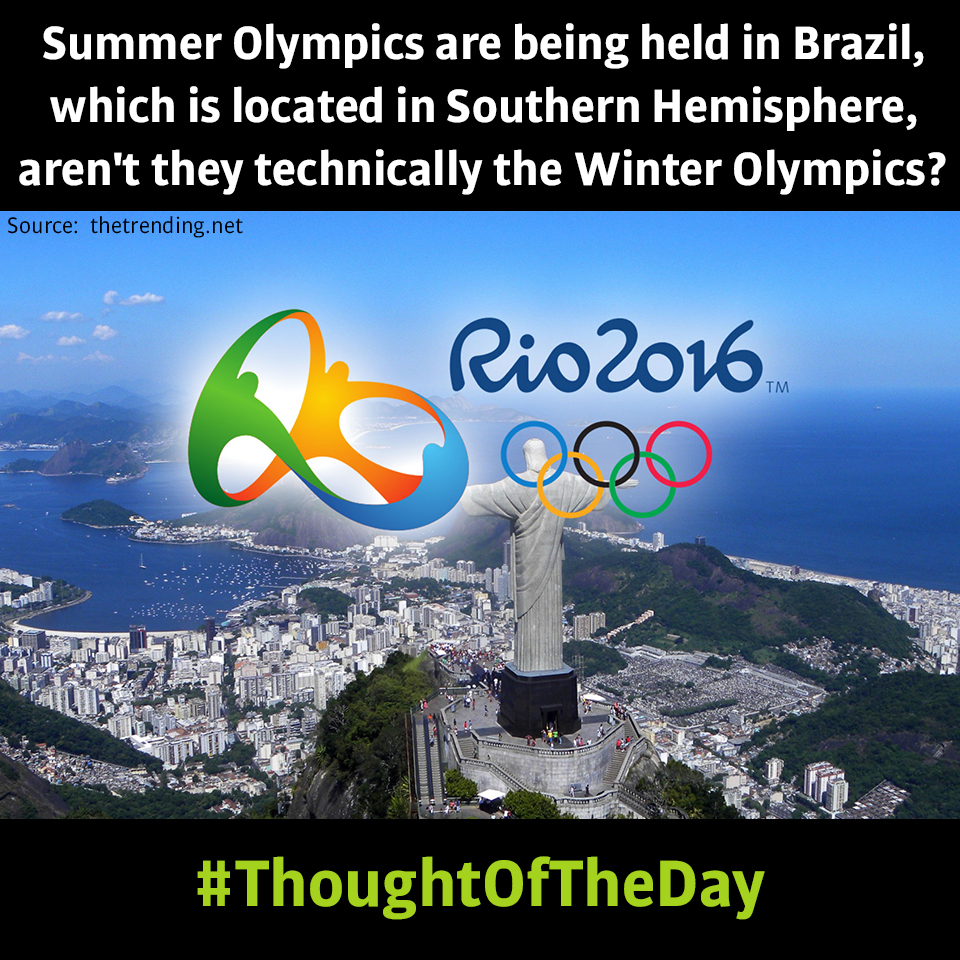 PatentYogi_Summer Olympics are being held in Brazil, which is located in Southern Hemisphere, aren't they technically the Winter Olympic1s