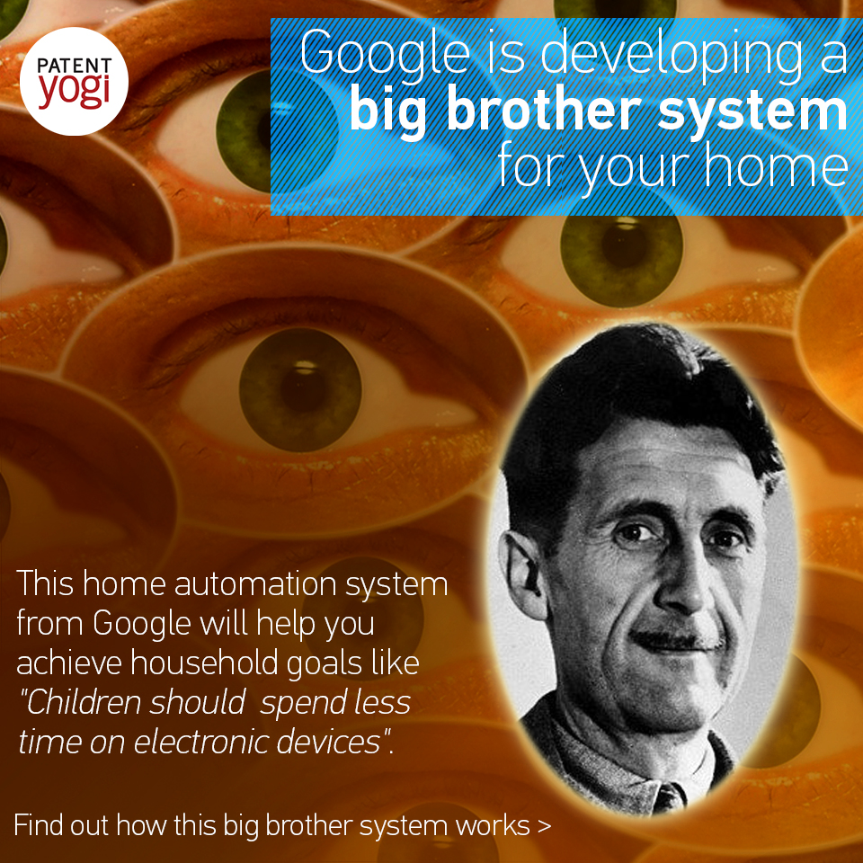 Google Is Planning To Install A Big Brother System At Your Home And You May Like It
