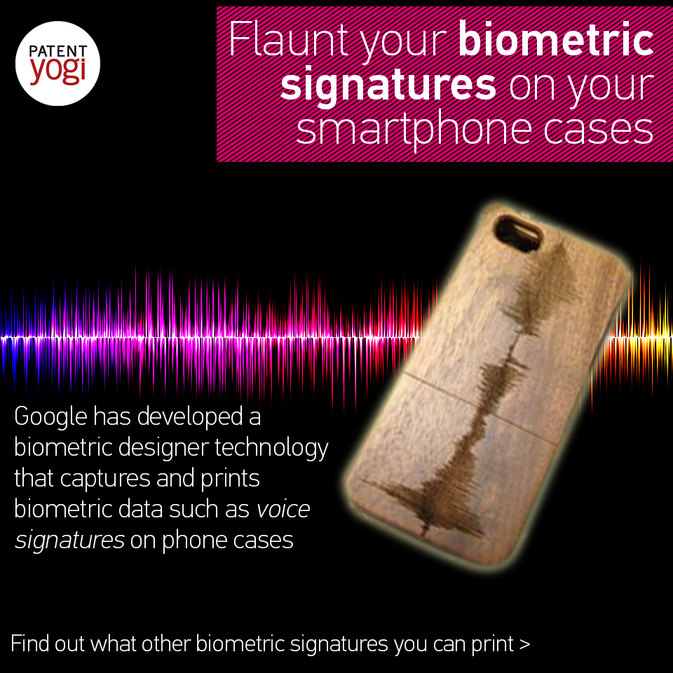 patentyogi_google-may-help-you-to-flaunt-your-biometric-signatures-on-your-smartphone-cases