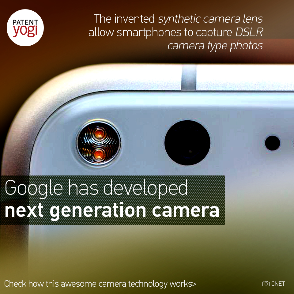 patentyogi_google-has-developed-next-generation-camera