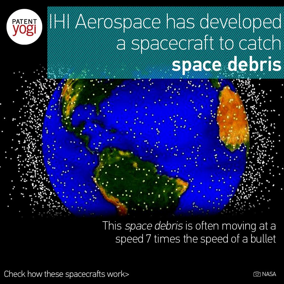 patentyogi_ihi-aerospace-has-developed-a-spacecraft-to-catch-space-debris