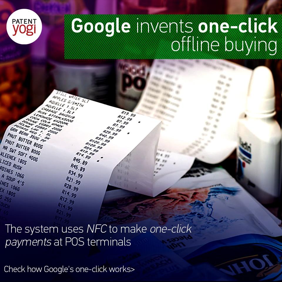 patentyogi_google-invents-one-click-offline-buying