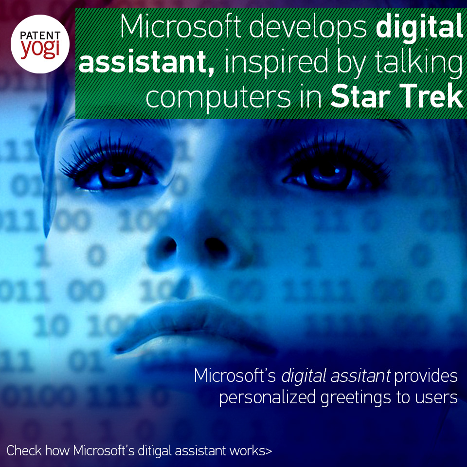 patentyogi_microsoft-develops-digital-assistant-inspired-by-talking-computers-in-star-trek