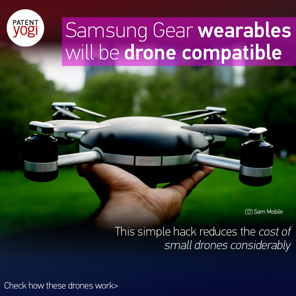 patentyogi_samsung-gear-wearables-will-be-drone-compatible