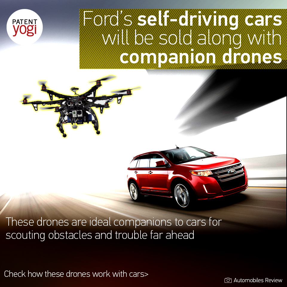 patentyogi_-fords-self-driving-cars-will-be-sold-along-with-companion-drones